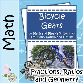Bicycle Gears Full Unit: A Math Project on Fractions, Ratios and Circles