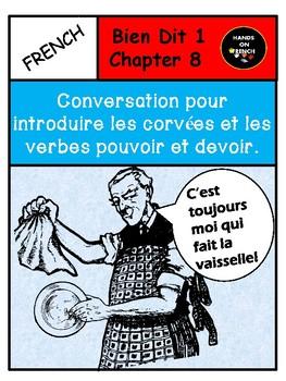 Bien Dit 1 Chapter 8 Conversation to introduce chores, pouvoir and devoir