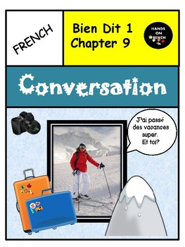 Bien Dit 1 Chapter 9 Conversation to introduce and recycle chapters 8 & 9