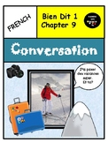 Bien Dit 1 Chapter 9 Conversation to introduce and recycle