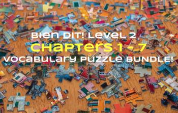 Bien Dit 2 CHAPTERS 1-7 Vocabulary jigsaw puzzle MEGA BUNDLE
