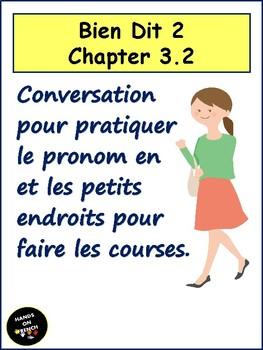 Bien Dit 2 Chapter 3.2 Conversation to introduce vocabulary and pronoun en