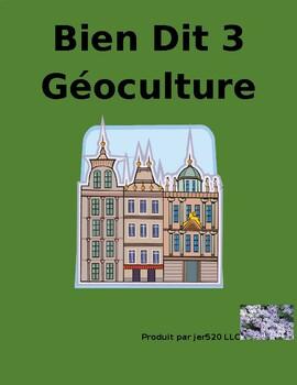 Bien Dit 3 Chapitres 5 et 6 Géoculture l'Amérique francophone worksheet