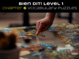 French Bien Dit! Level 1 Chapter 6 Vocabulary jigsaw puzzl