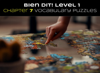 French Bien Dit! Level 1 Chapter 7 Vocabulary jigsaw puzzle BUNDLE