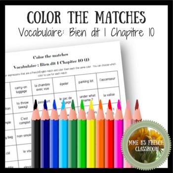 Bien dit 1 Chapitre 10: Color the matches vocabulaire 1