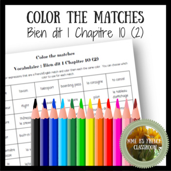 Bien dit 1 Chapitre 10: Color the matches vocabulaire 2