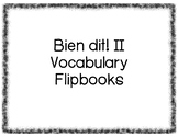 Bien dit! II Vocabulary Flipbooks