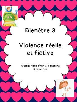 Bienêtre 3 Violence réelle et fictive