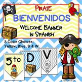 Spanish Classroom Decor: Bienvenidos - Pirate Welcome Banner - Spanish Greetings