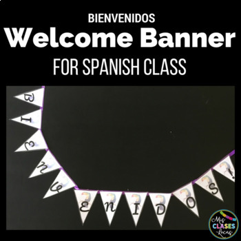 Bienvenidos Welcome Banner for Spanish Class