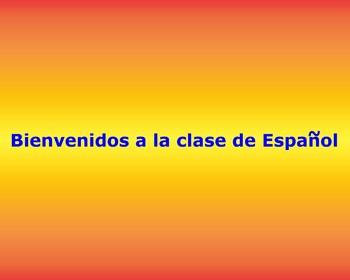 Bienvenidos sign for Spanish class
