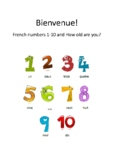 Bienvenue! Numbers 1-10 & Age in French