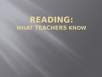 Big 5 Powerpoint: What Teachers Know about Reading (editable & student-friendly)