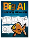 Big Al Literacy Mini-Unit
