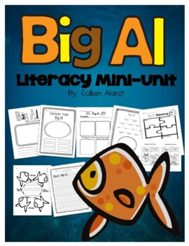 Big Al Literacy Mini-Unit