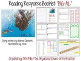 Big Al-Reading Response Booklet