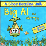 Big Al and Shrimpy - A Close Reading Unit