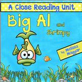 Big Al and Shrimpy - A Close Reading Unit