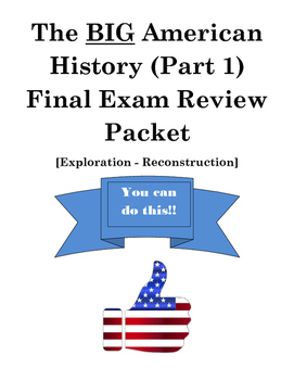 Big American History Review Packet - Exploration through Reconstruction