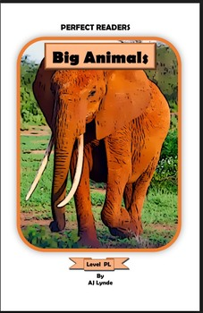 Big Animals (PL) Pre-Leveled, Guided Reading Leveled Book and Running Record