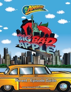Big Bad Apple Parent Episode Guide