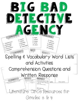 Big Bad Detective Agency Literature Circle- Word Lists, Comprehension, & Writing
