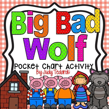 Big Bad Wolf  (A Pocket Chart Activity/Song)