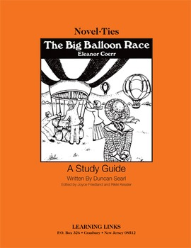 Big Ballon Race - Novel-Ties Study Guide