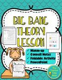 Big Bang Theory- Expanding Universe Lesson (notes, presentation, and activity)