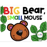 Big Bear, Small Mouse Book Companion Pack