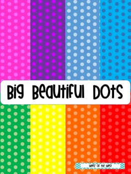 Big Beautiful Dots - Large Polka Dot Digital Papers