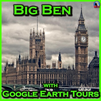 Big Ben with Google Earth Tours