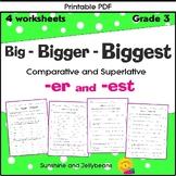 Big-Bigger-Biggest - Comparative-Superlative -er & -est -