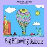 Art Lesson Plan - Big Billowing Balloons