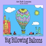 Art Lesson Plan - Big Billowing Balloons