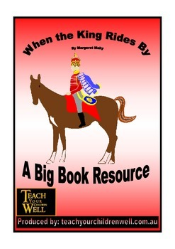 Big Book Activities - When the King Rides By - 13 pages