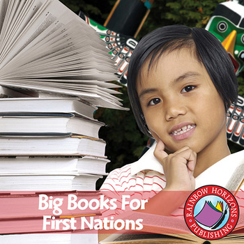Big Books For First Nations Gr. K-2