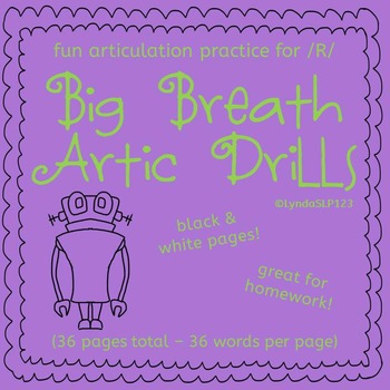 Big Breath Artic Drills for /R/