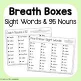 Big Breath Boxes: Dolch Words (Pre-Primer-3rd grade & Nouns)