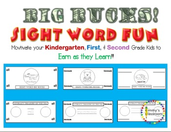 Big Bucks Earn as you Learn Sight Words for  K, 1, 2