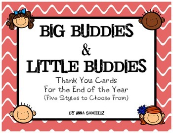 Big Buddies & Little Buddies Thank You Cards for the End o