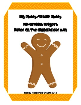 Big Buddy/Little PowerPoint Project Based on The Gingerbread Man