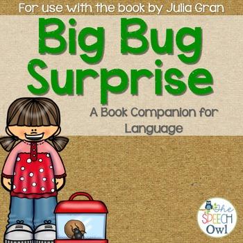 Big Bug Surprise: A Book Companion for Language