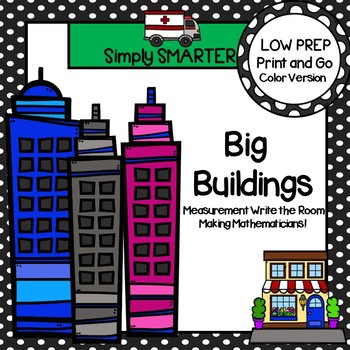 Big Buildings:  LOW PREP Community Themed Measurement Write the Room