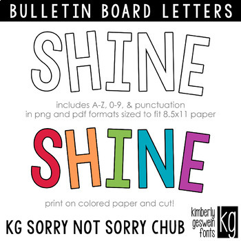 Bulletin Board Letters: KG Sorry Not Sorry Chub