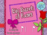 Big Bunch of Roses: a folk song to teach syncopa