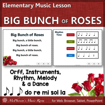 Elementary Music Lesson ~ Big Bunch of Roses: Orff, Rhythm, Melody & Instruments