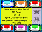 Big Bundle - Year's Worth of Word Analysis & Reference Materials Power Points