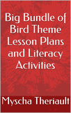 Big Bundle of Bird Theme Lesson Plans and Literacy Activities